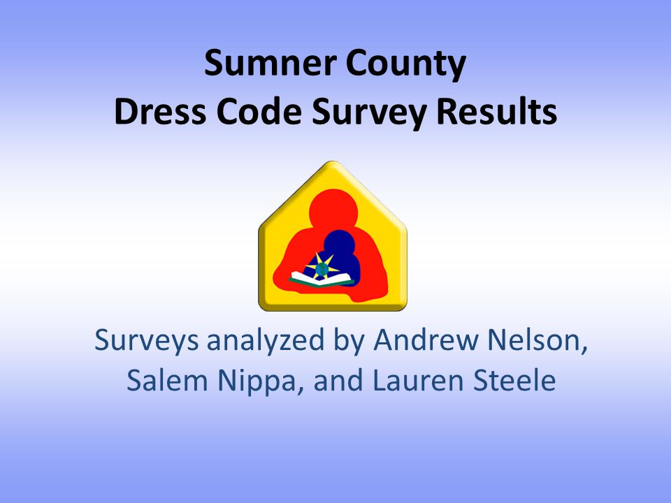 Sumner County Dress Code Survey Results