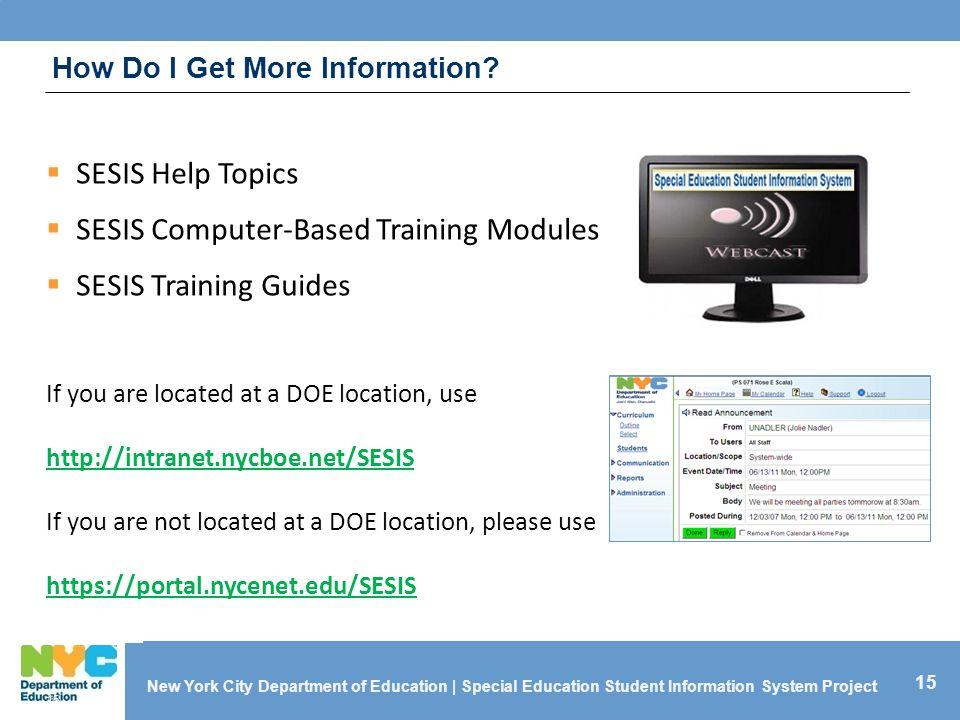 How Do I Get More Information