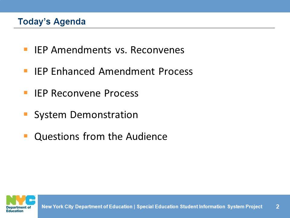 IEP Amendments vs. Reconvenes IEP Enhanced Amendment Process