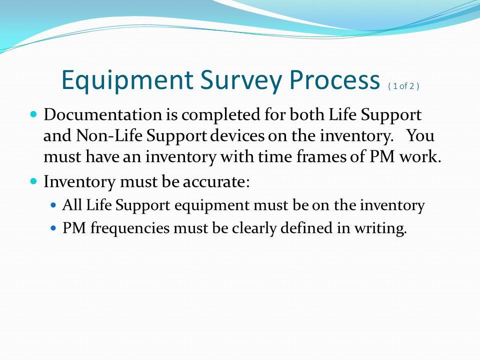 Equipment Survey Process ( 1 of 2 )