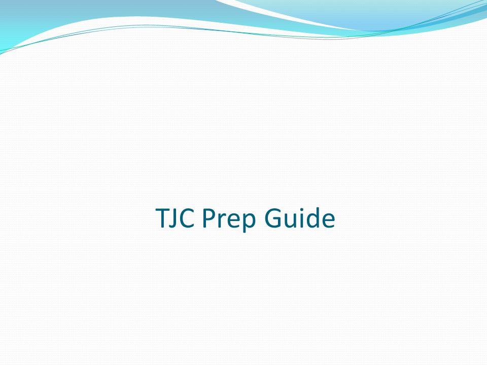 TJC Prep Guide