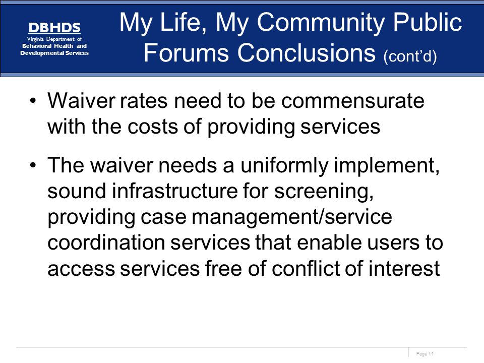 My Life, My Community Public Forums Conclusions (cont'd)