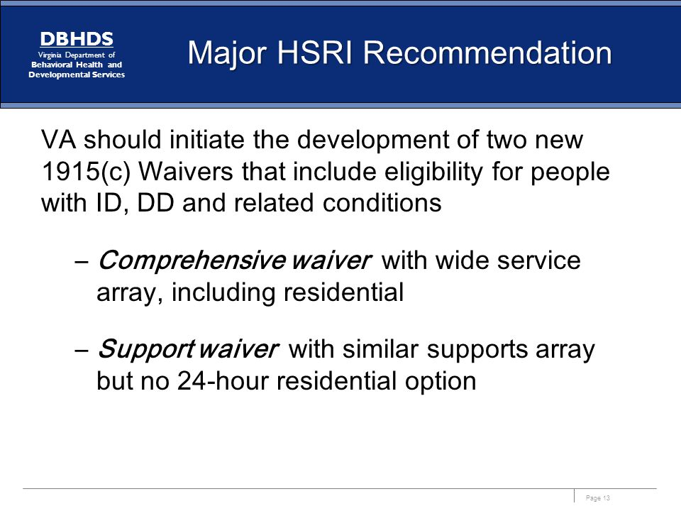 Major HSRI Recommendation