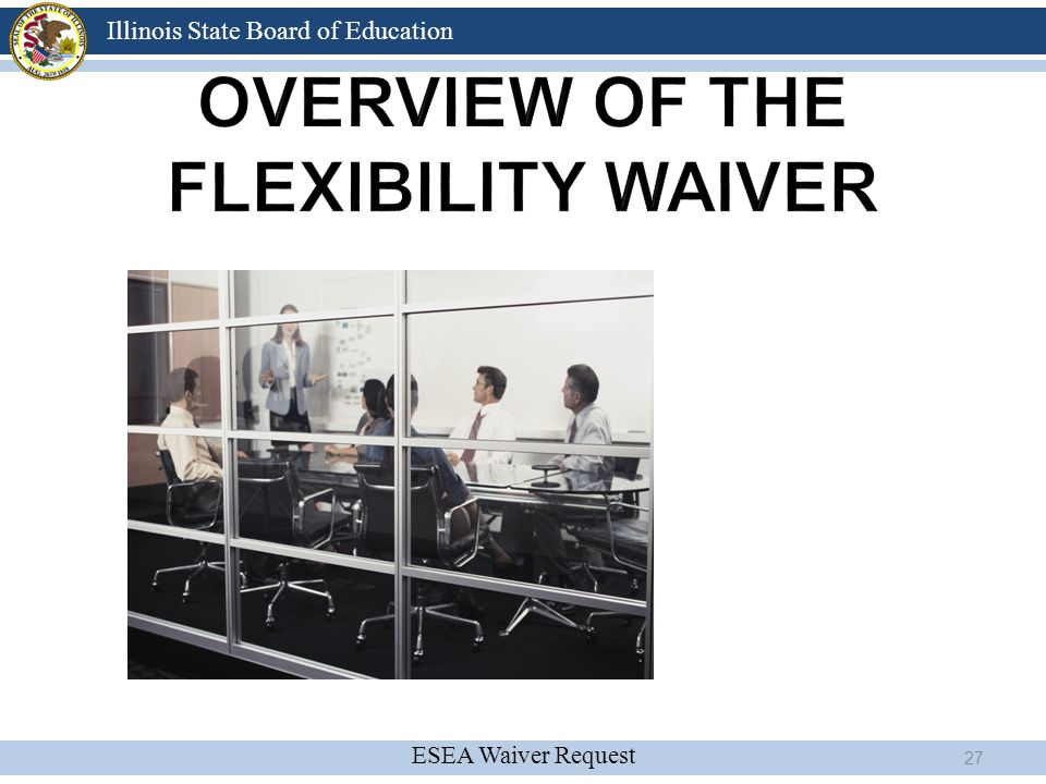 Overview of the Flexibility Waiver