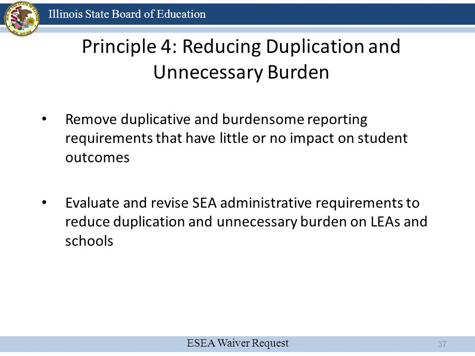 Principle 4: Reducing Duplication and Unnecessary Burden