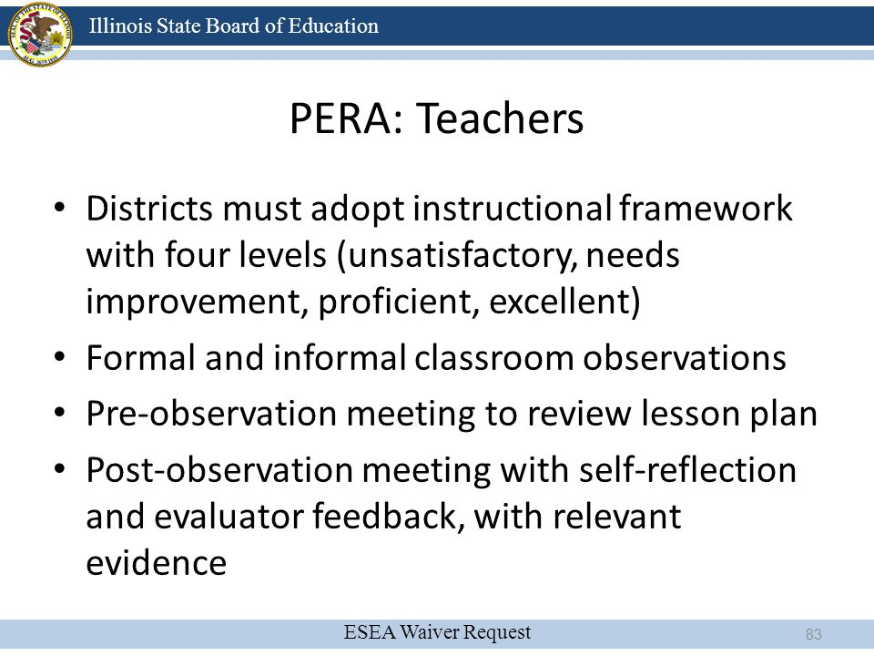 4/13/2017 PERA: Teachers. Districts must adopt instructional framework with four levels (unsatisfactory, needs improvement, proficient, excellent)