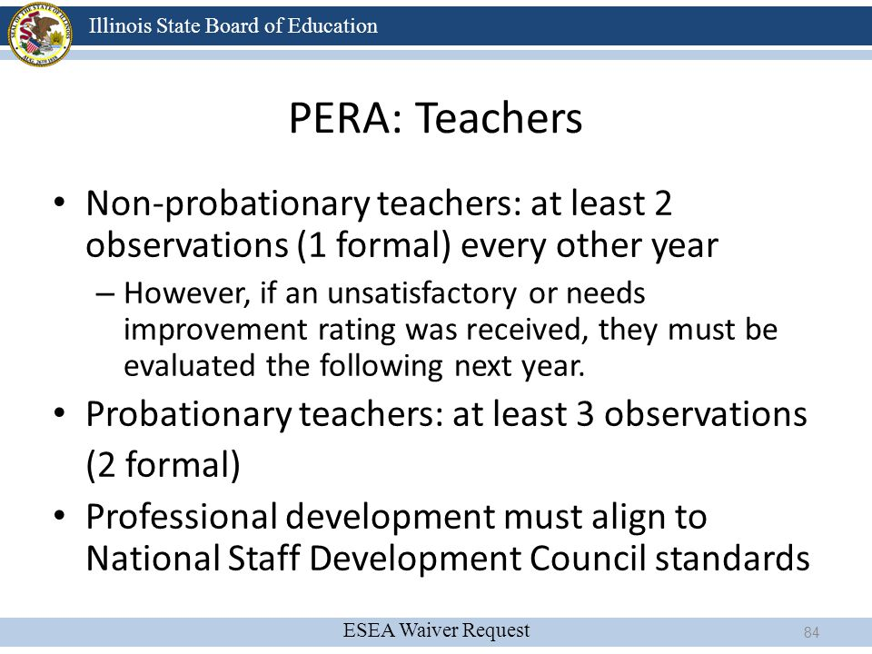 4/13/2017 PERA: Teachers. Non-probationary teachers: at least 2 observations (1 formal) every other year.