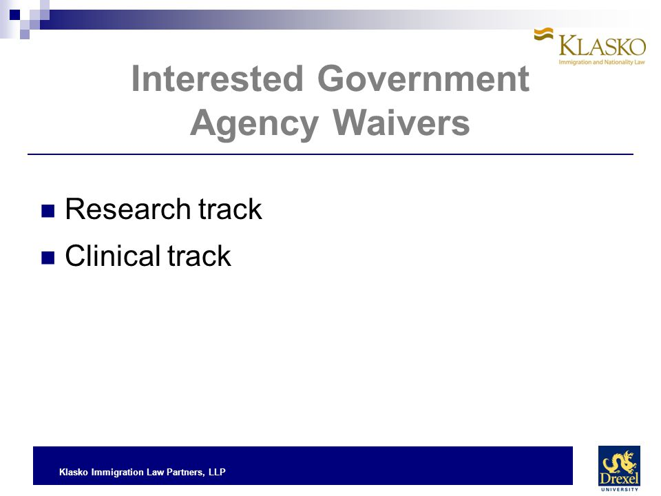 Interested Government Agency Waivers