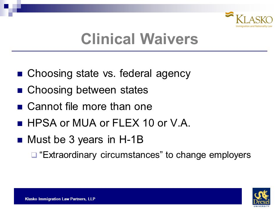 Clinical Waivers Choosing state vs. federal agency