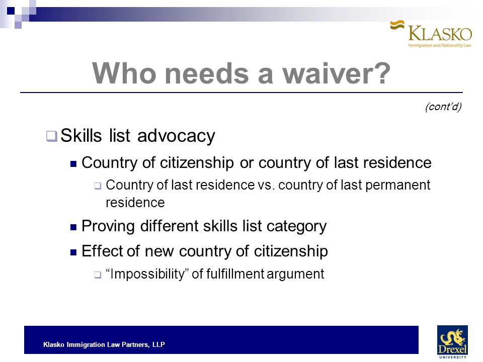 Who needs a waiver Skills list advocacy