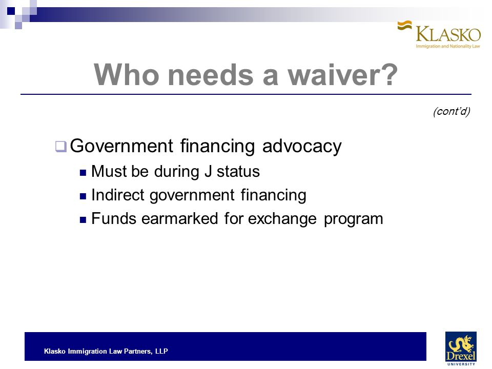 Who needs a waiver Government financing advocacy