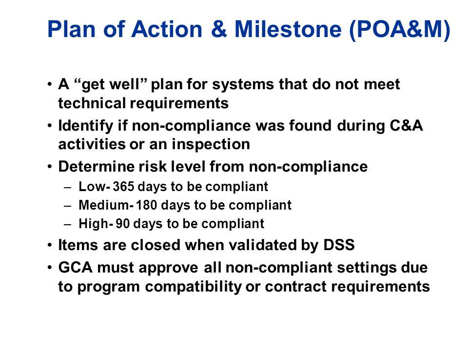 Plan of Action & Milestone (POA&M)