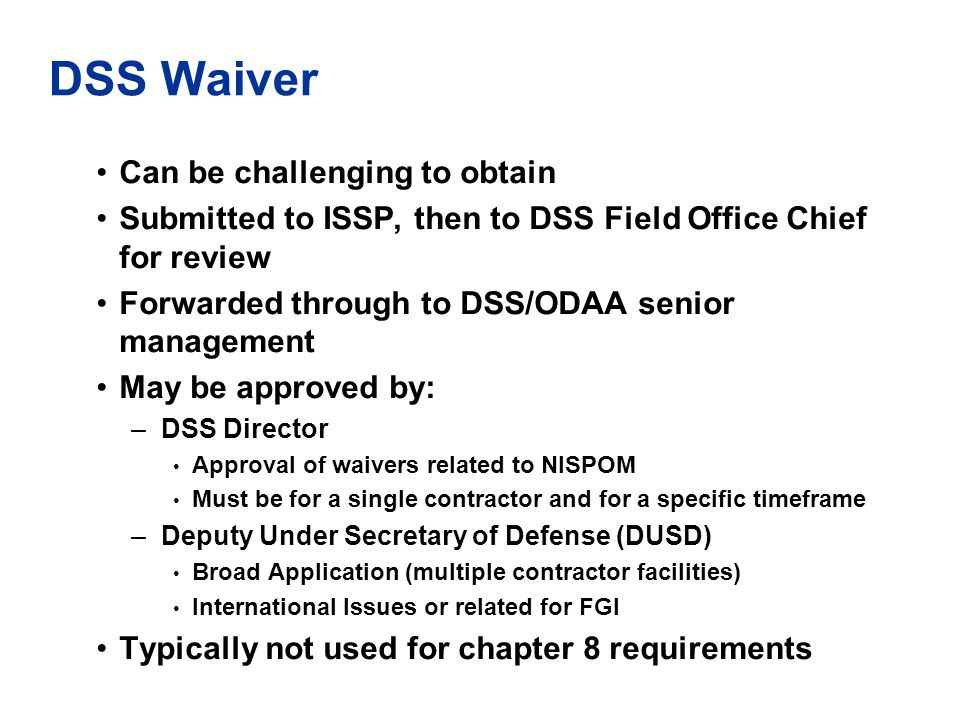 DSS Waiver Can be challenging to obtain