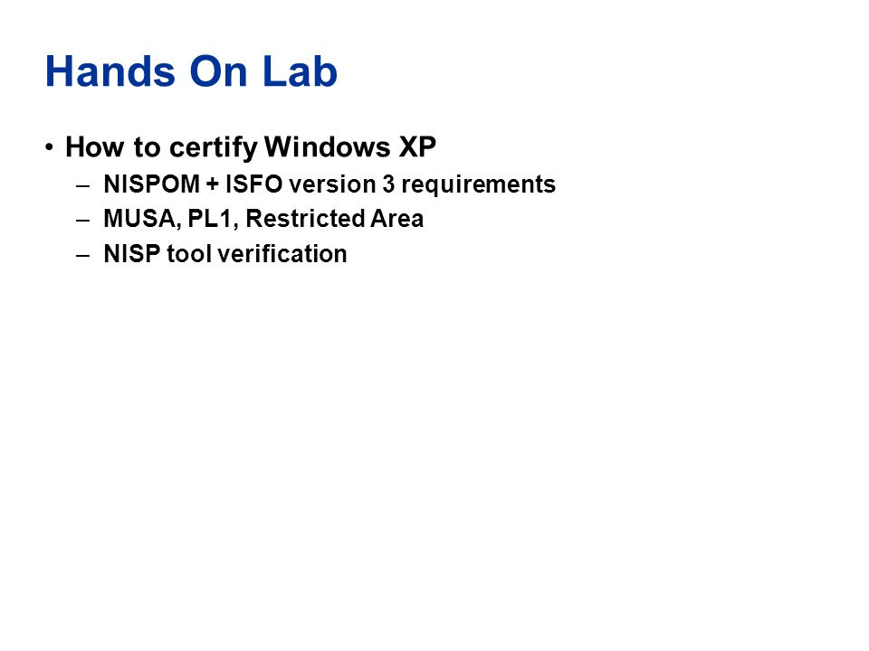 Hands On Lab How to certify Windows XP