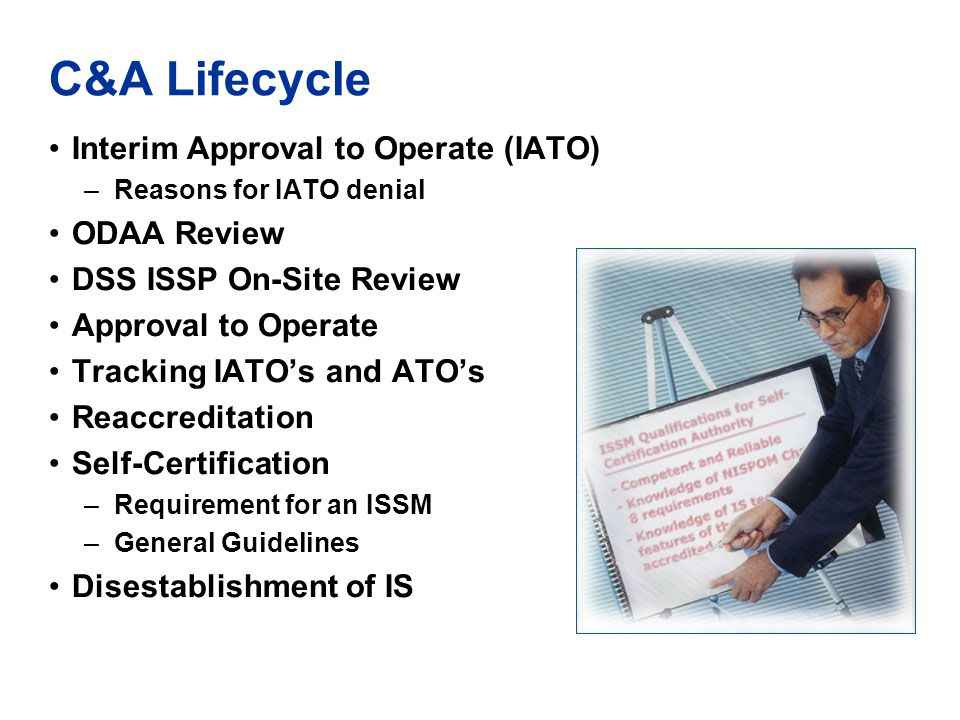 C&A Lifecycle Interim Approval to Operate (IATO) ODAA Review