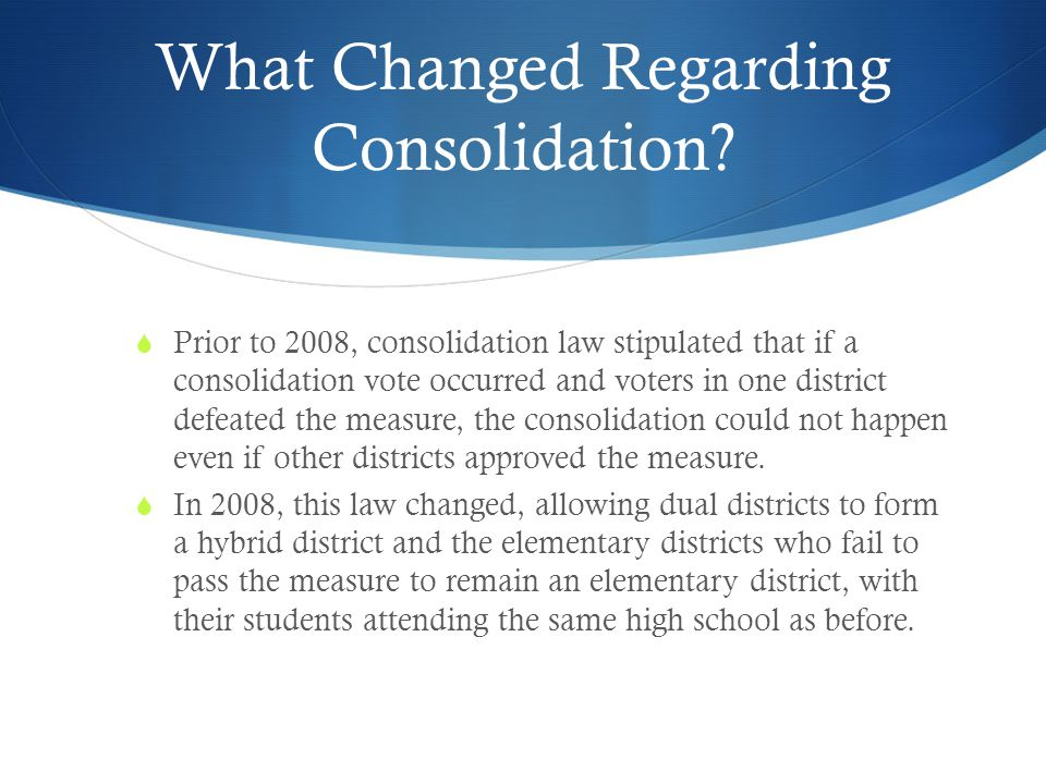 What Changed Regarding Consolidation