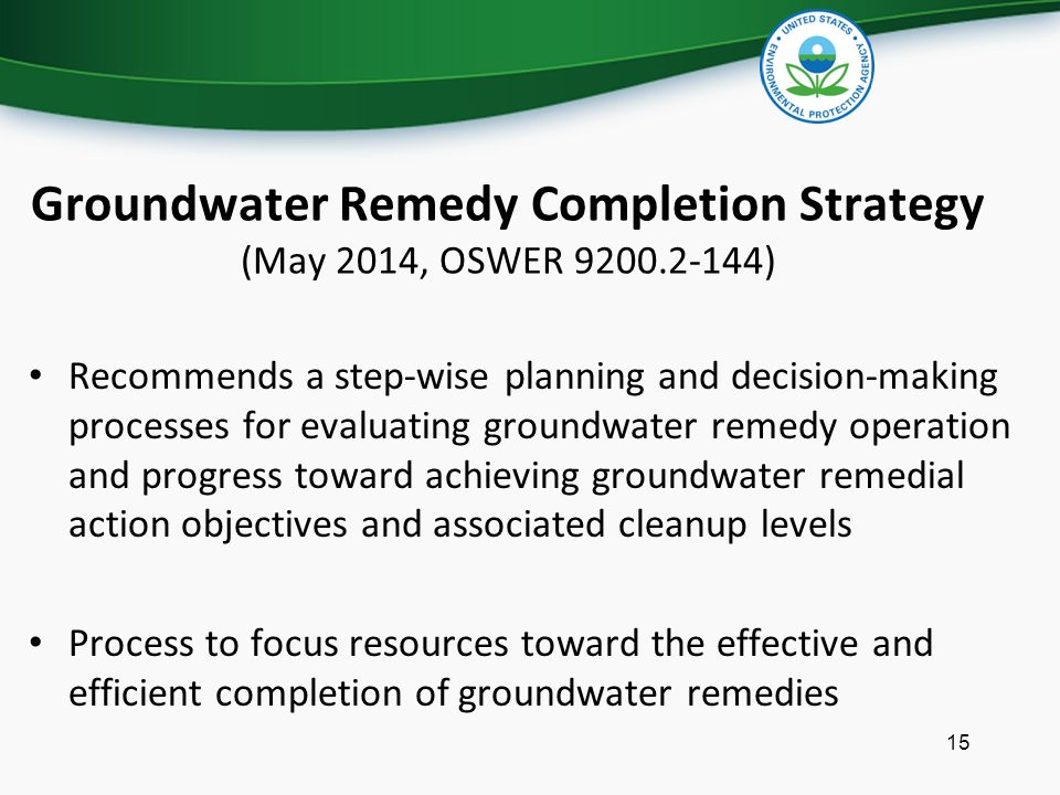 Groundwater Remedy Completion Strategy (May 2014, OSWER 9200.2-144)