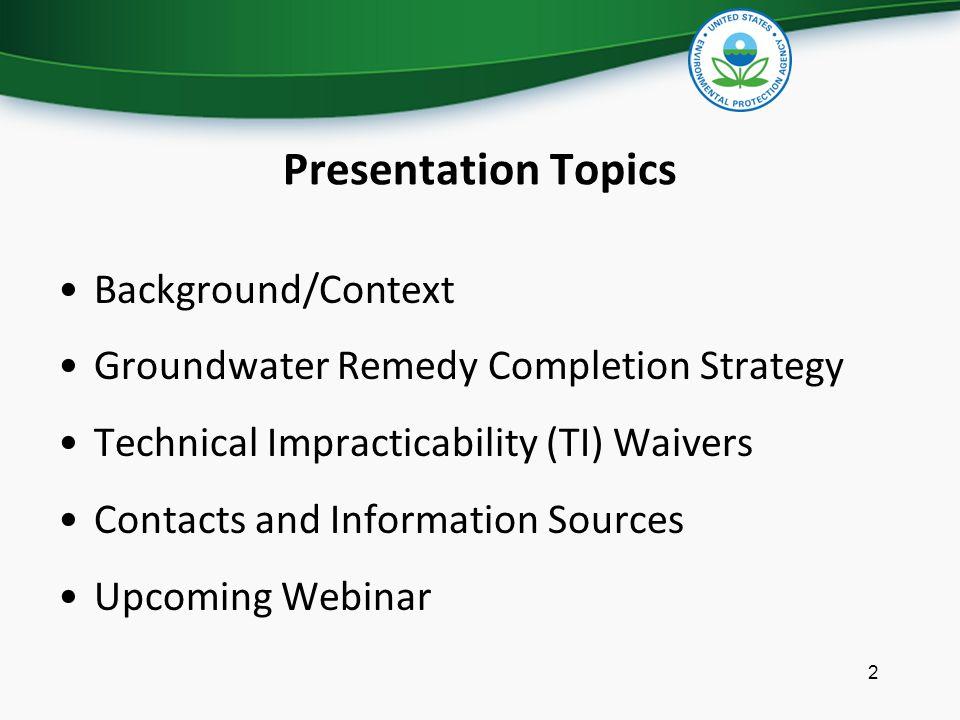 Presentation Topics Background/Context