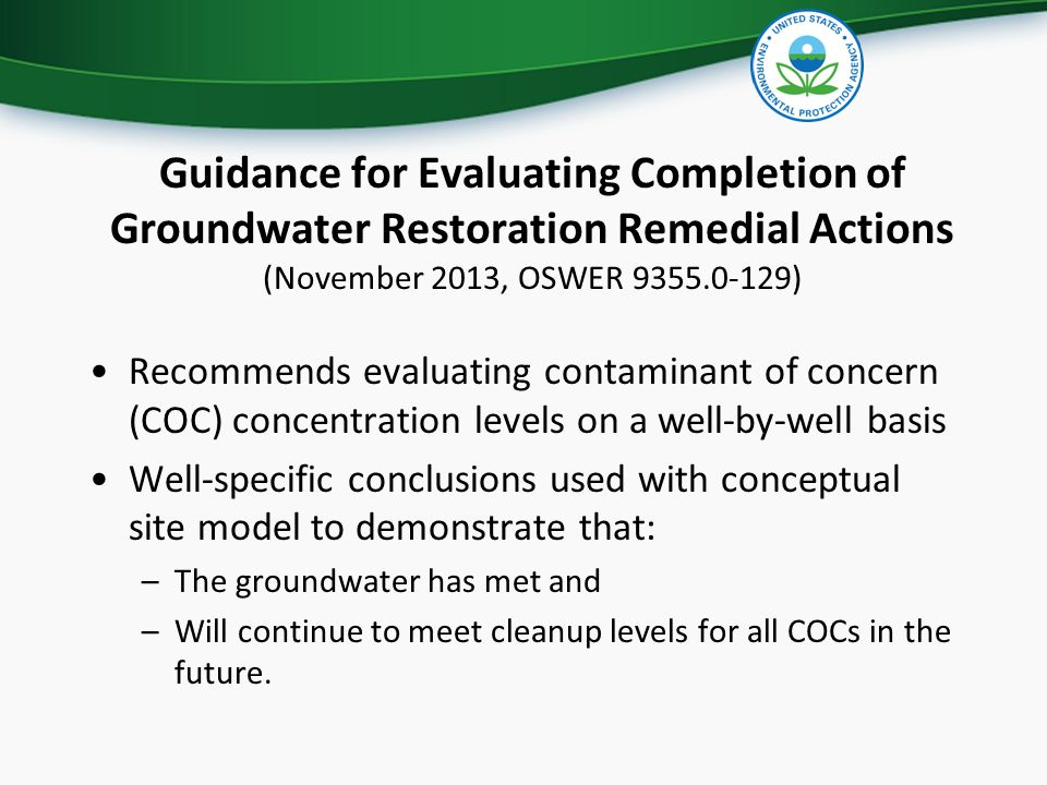 Guidance for Evaluating Completion of Groundwater Restoration Remedial Actions (November 2013, OSWER 9355.0-129)