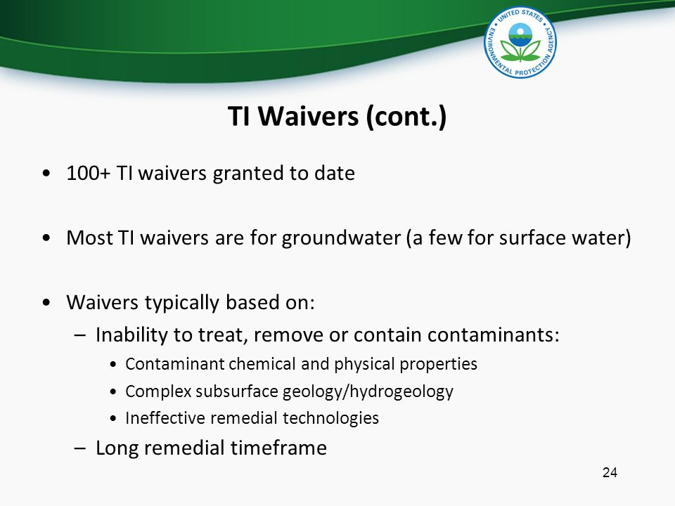 TI Waivers (cont.) 100+ TI waivers granted to date