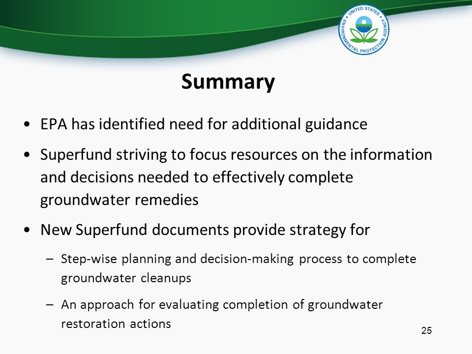 Summary EPA has identified need for additional guidance