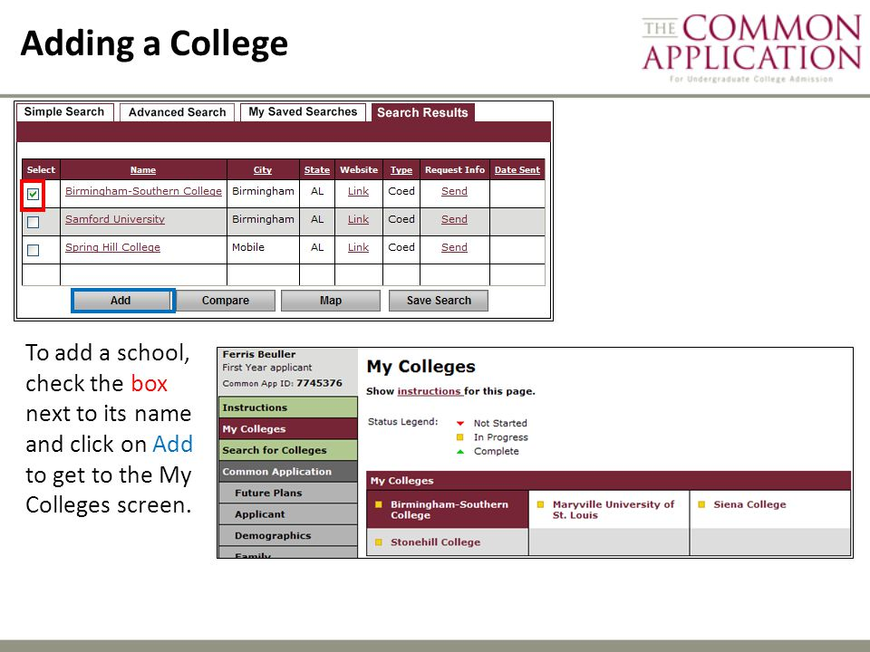Adding a College To add a school, check the box next to its name and click on Add to get to the My Colleges screen.