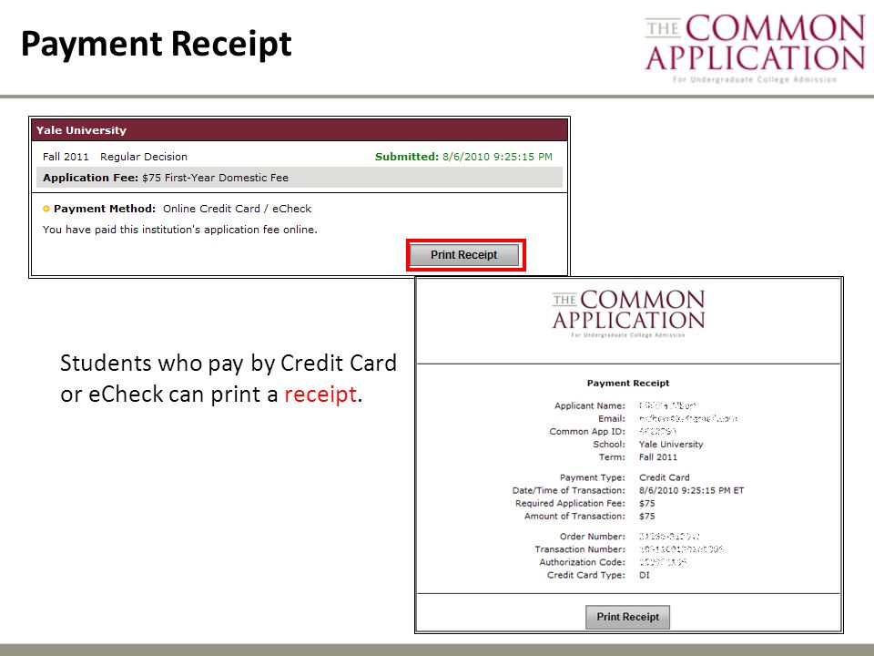 Payment Receipt Students who pay by Credit Card or eCheck can print a receipt.