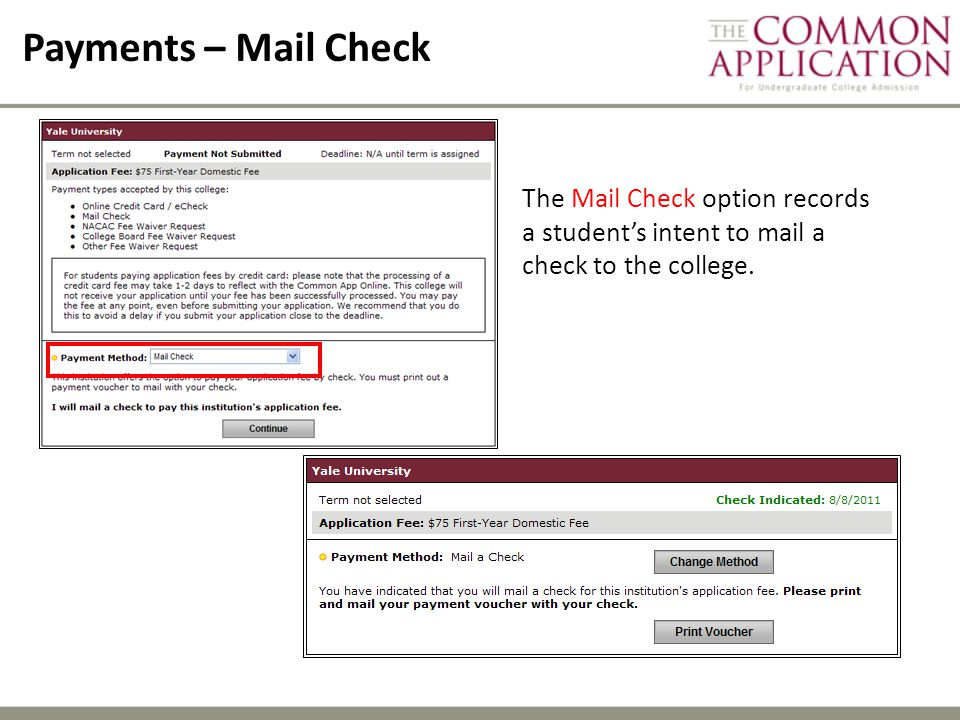Payments – Mail Check The Mail Check option records a student's intent to mail a check to the college.