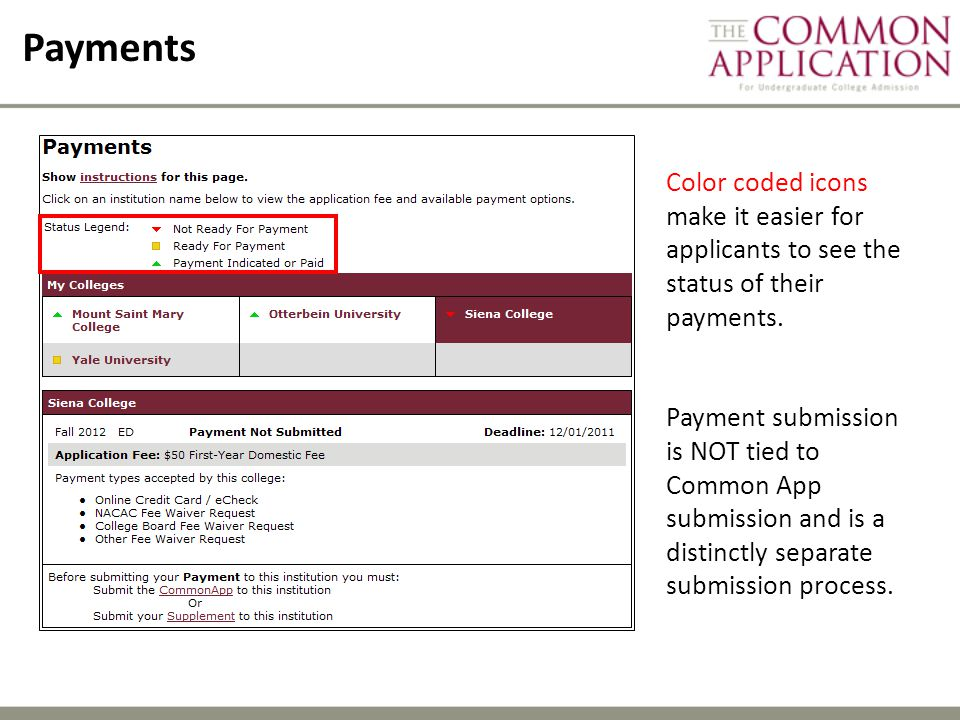 Payments Color coded icons make it easier for applicants to see the status of their payments.