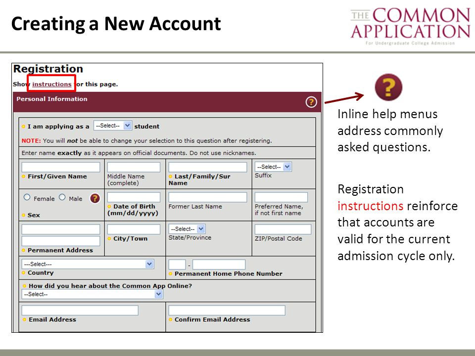 Creating a New Account Inline help menus address commonly asked questions.