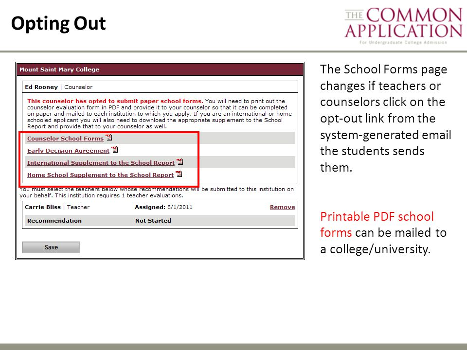 Opting Out The School Forms page changes if teachers or counselors click on the opt-out link from the system-generated email the students sends them.