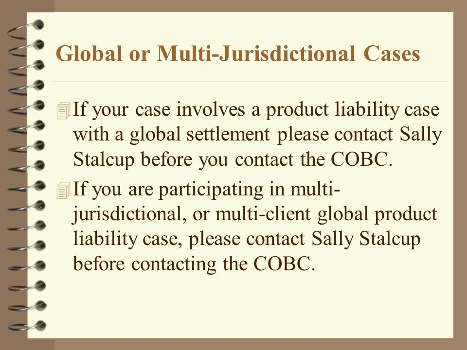 Global or Multi-Jurisdictional Cases