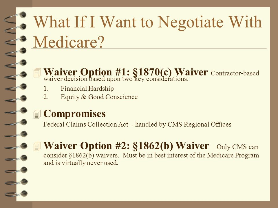 What If I Want to Negotiate With Medicare