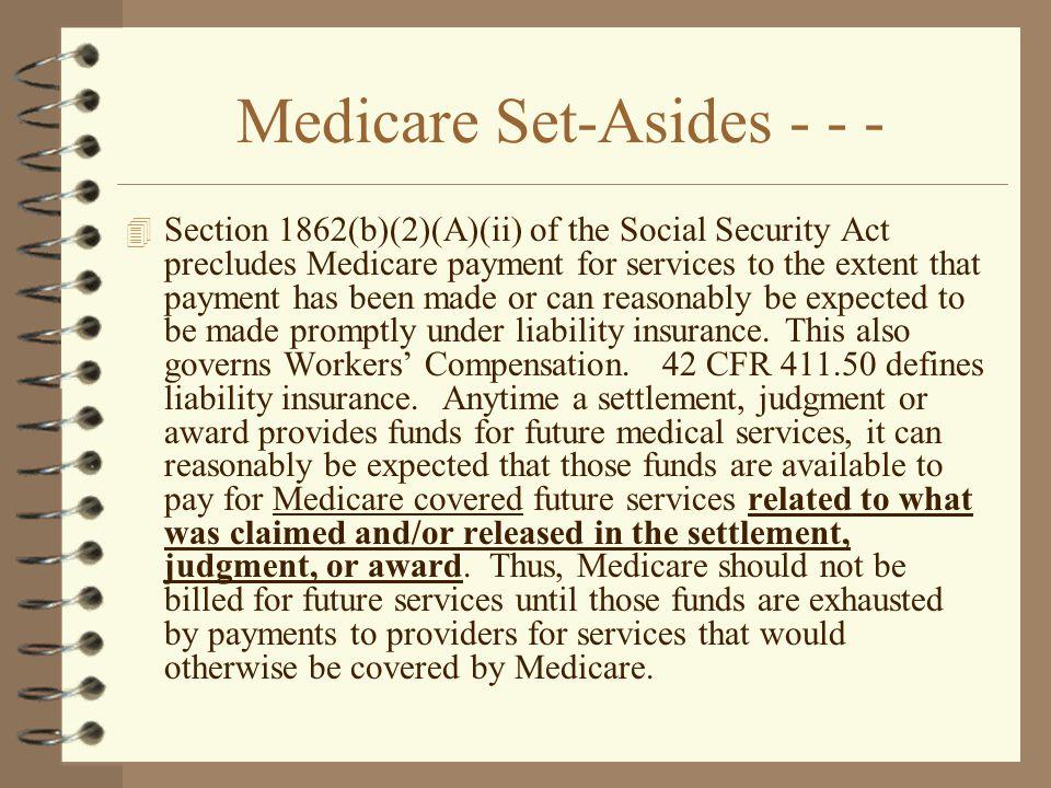 Medicare Set-Asides - - -