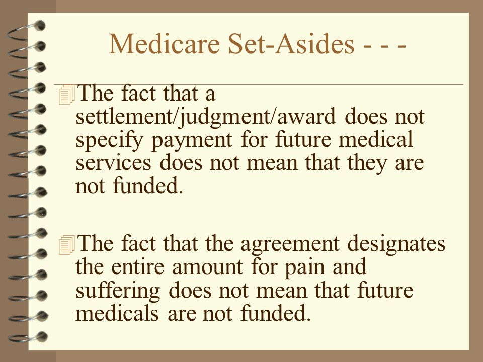 Medicare Set-Asides - - -