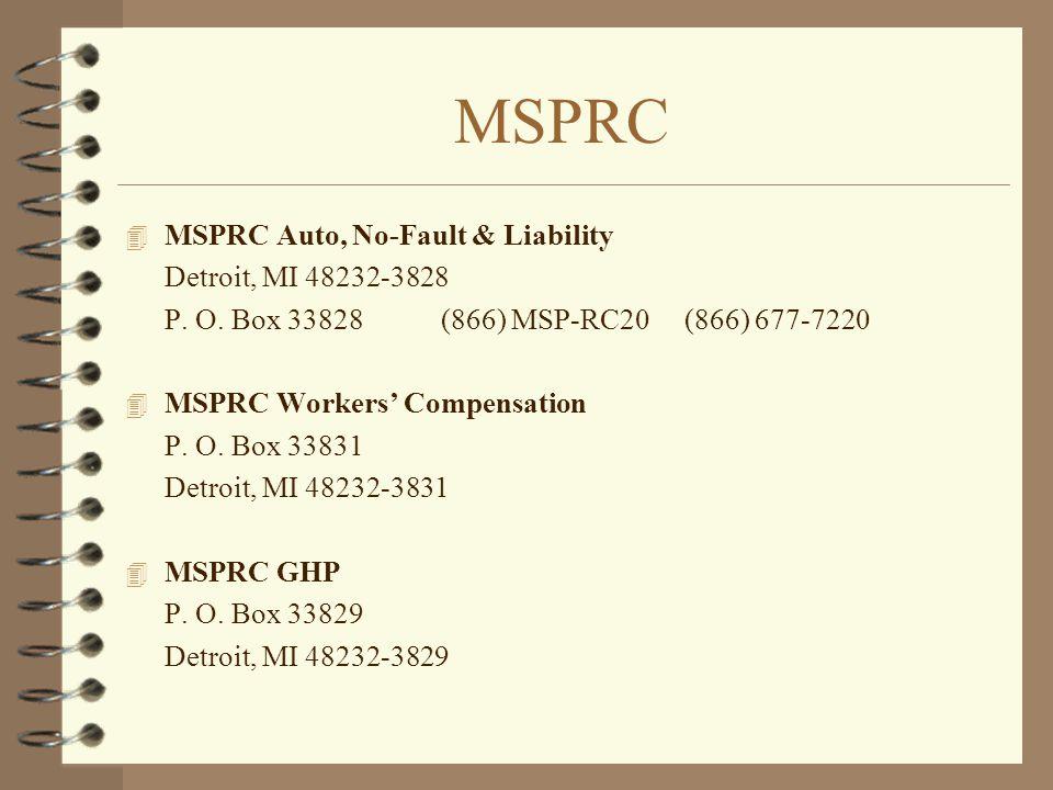 MSPRC MSPRC Auto, No-Fault & Liability Detroit, MI 48232-3828