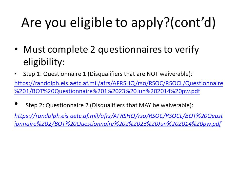 Are you eligible to apply (cont'd)