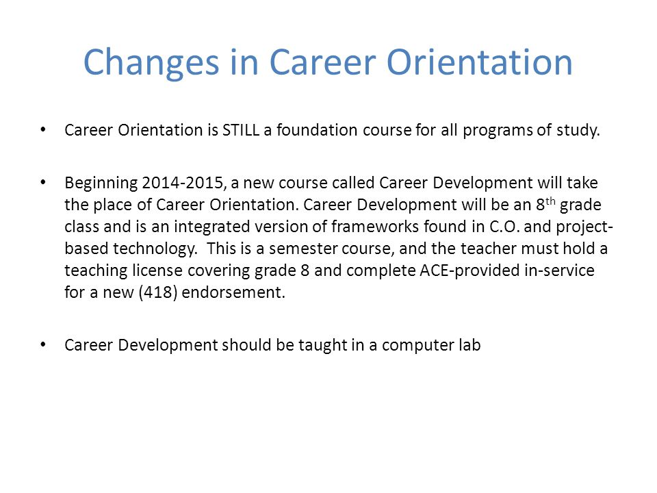 Changes in Career Orientation