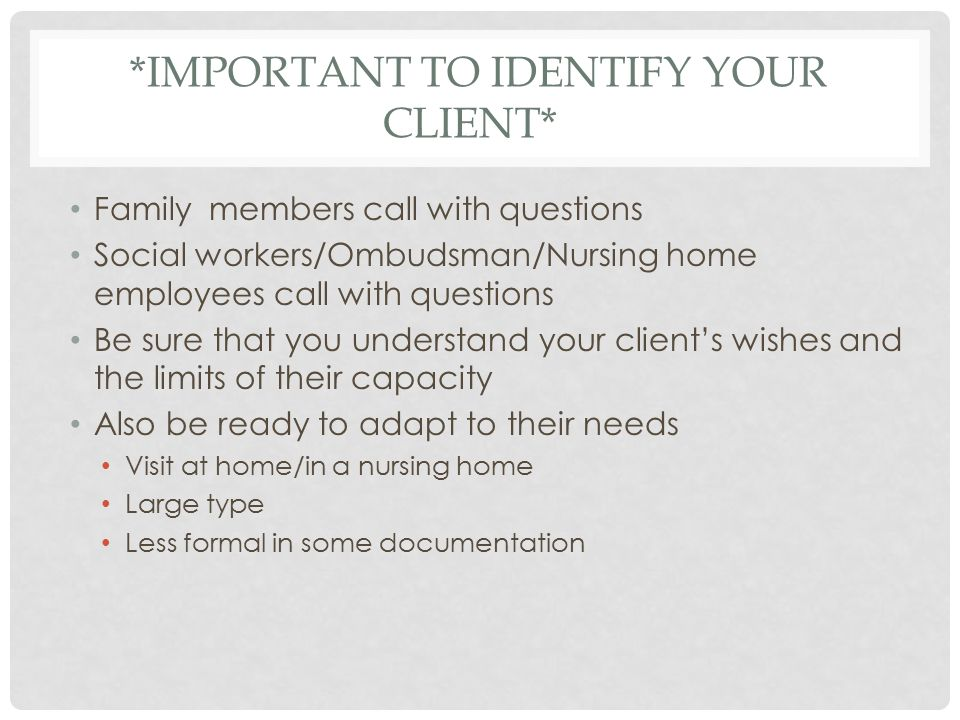 *Important to Identify your Client*