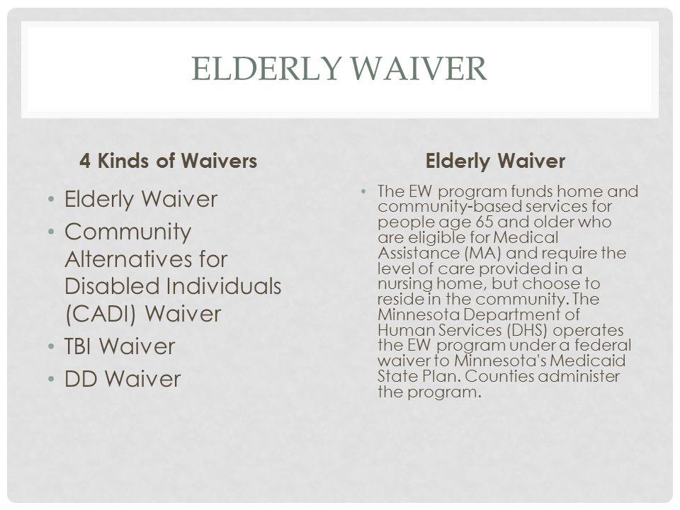 Elderly Waiver Elderly Waiver