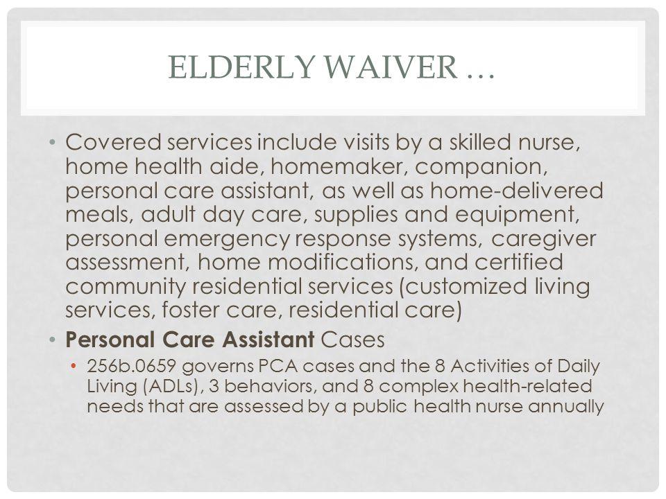 Elderly Waiver …