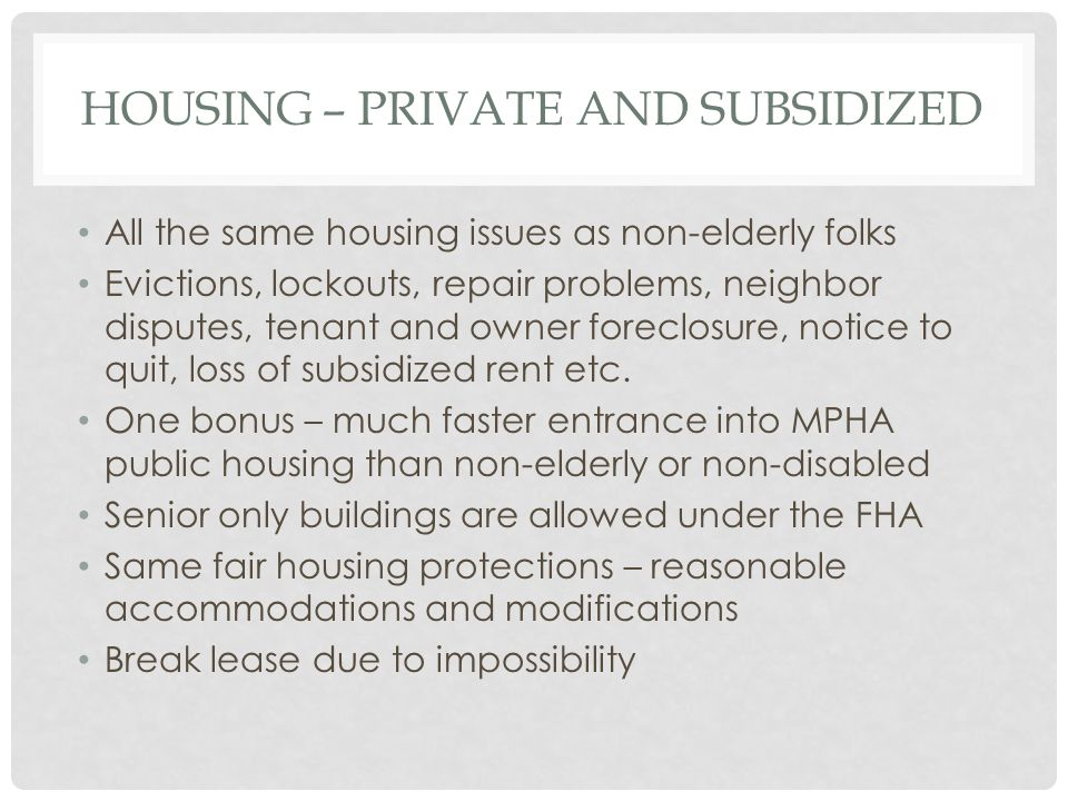 Housing – Private and subsidized