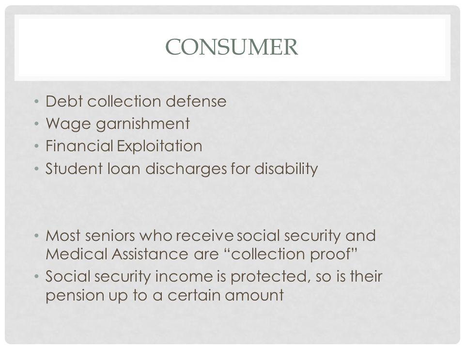 Consumer Debt collection defense Wage garnishment