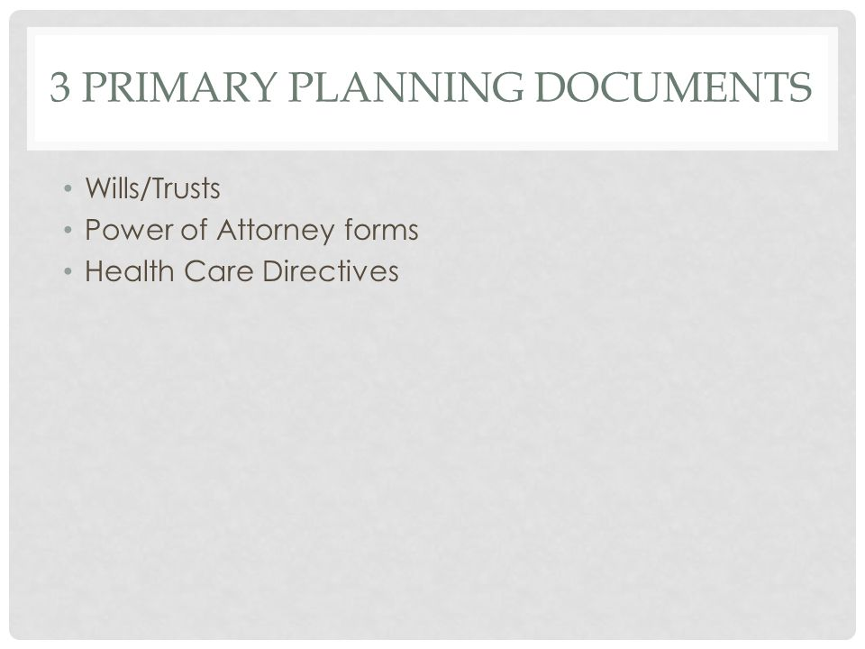 3 Primary Planning Documents