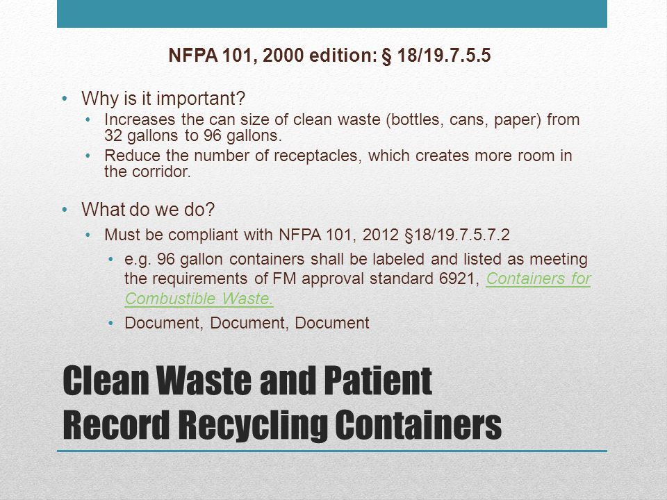Clean Waste and Patient Record Recycling Containers