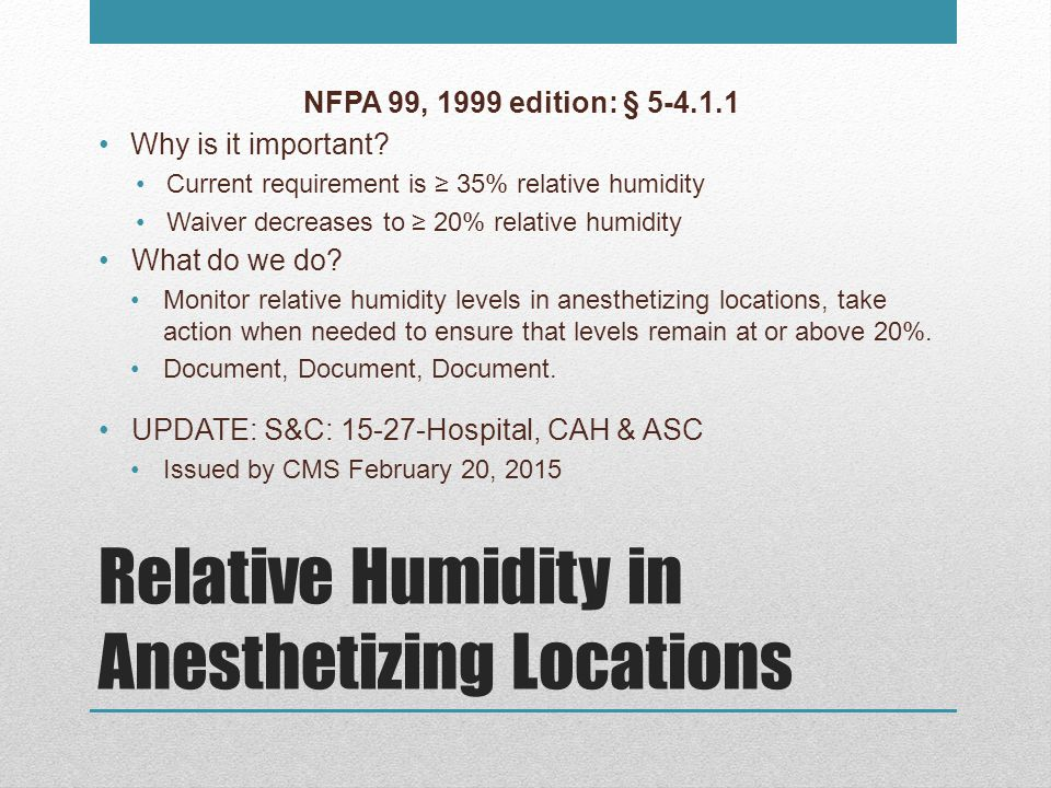 Relative Humidity in Anesthetizing Locations