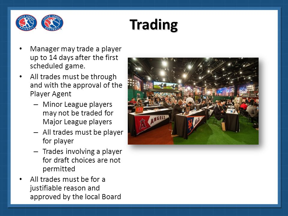 Trading Manager may trade a player up to 14 days after the first scheduled game.
