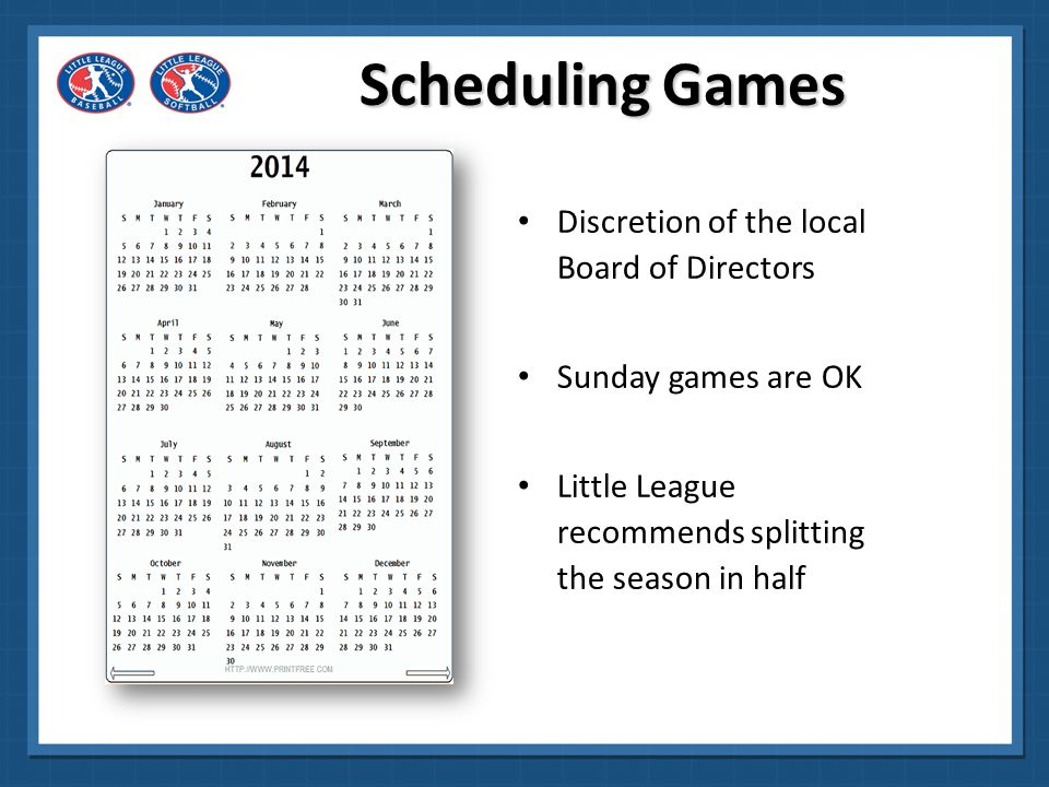 Scheduling Games Discretion of the local Board of Directors