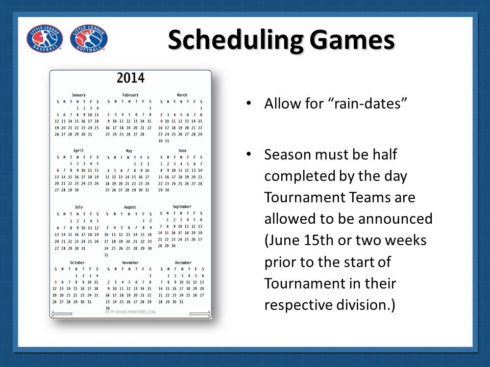 Scheduling Games Allow for rain-dates