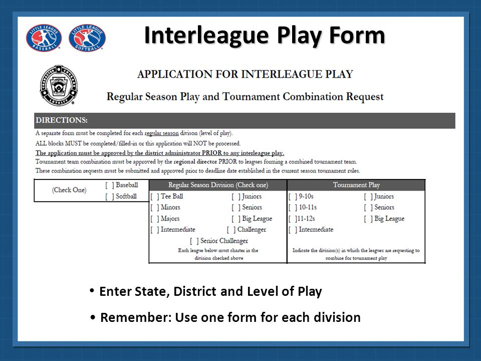 Interleague Play Form Enter State, District and Level of Play